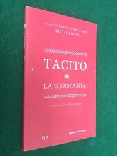 TACITO - LA GERMANIA Corriere della Sera (2012) Libro con Testo Latino a fronte