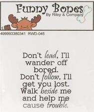 New Cling Riley & Company Funny Bones Rubber Stamp DON'T LEAD FUNNY FRIENDSHIP
