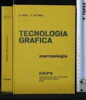 TECNOLOGIA GRAFICA. MERCEOLOGIA. Berti, Fenis. ENIPG.
