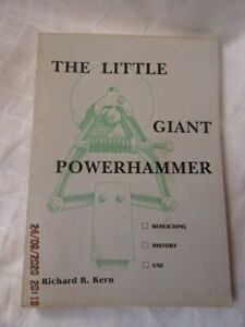 The Little Giant Powerhammer by Richard B Kern, 1998, 300 pages