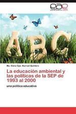 La educación ambiental y las políticas de la SEP de 1993 al 2000: una política