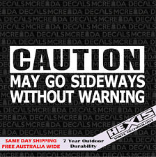 Funny Caution May Go Sideways Car Sticker Decal For JDM Illest Race Drift Stance