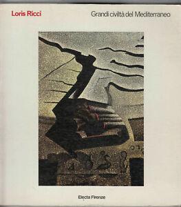 GRANDI CIVILTA' DEL MEDITERRANEO di Loris Ricci ed. 1985 Electa