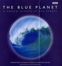 The Blue Planet A Natural History of the Oceans Andrew Byatt Fothergill Holmes