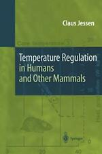 Temperature Regulation in Humans and Other Mammals by Jessen, Claus New,