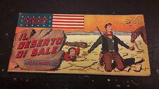 """Il Piccolo Sceriffo #74 striscia """"Il Deserto di Sale"""" Torelli 1949"""