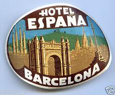 publicité ancienne . hôtel Espana . Barcelona . Espagne . Barcelone