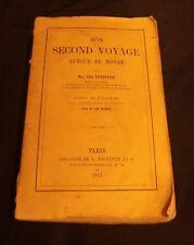 Ida  PFEIFFER - MON SECOND VOYAGE AUTOUR DU MONDE - EO - 1857