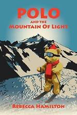 Polo and the Mountain of Light, Hamilton, Rebecca, Very Good, Paperback