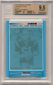 2007 Bowman Chrome Cyan Printing Plate Tom Brady #BC172 True 1/1 BGS 9.5 Gem