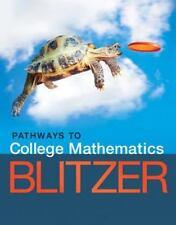Pathways to College Mathematics by Blitzer, Robert F.