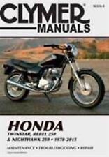 Honda Twinstar, Rebel 250 and Nighthawk 250 Motorcycle Repair Manual : 1978-2015