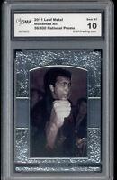 2011 Muhammad Ali Leaf Metal  National Promo Card gem mint 10 #ed to 300