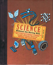 Science Without the Boring Bits by Alok Jha (Hardcover, Reference, Metro Books)