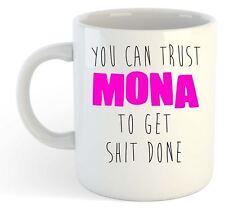 Puedes Trust Mona A Get S T Done - Divertido Llamado Taza Regalo Rosa