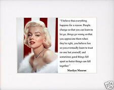"""Marilyn Monroe """" I believe that everything"""" Quote Matted Photo Picture #pk1"""