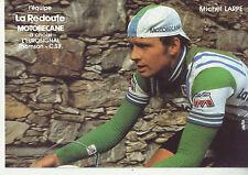 CYCLISME carte  cycliste MICHEL LARPE équipe LA REDOUTE MOTOBECANE 1982