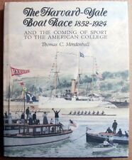 The Harvard – Yale Boat Race 1852-1924 and The Coming of Sport to the American C