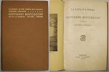 Liparini VITA OPERA GIOVANNI BOCCACCIO 1927 Le Monnier Letteratura Biografia