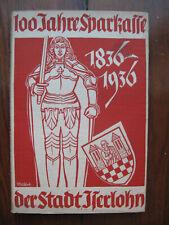 100 Jahre Sparkasse Iserlohn 1836-1936