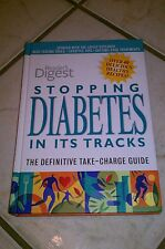 Stopping Diabetes in Its Tracks : The Definitive Take-Charge Guide by Richard...