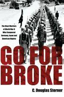 Go For Broke: The Nisei Warriors of World Wa... by Sterner, C. Douglas Paperback