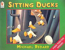 """VERY GOOD"" Sitting Ducks, Bedard, Michael, Book"