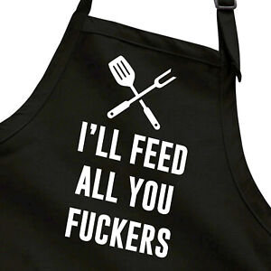 I'll Feed All You Funny Chef Joke Cooking Grill BBQ Gift for Him Kitchen Apron