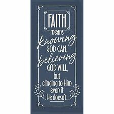 "Faith Means Knowing God Simple Strength 5 1/2"" x 12"" Wood Plaque"