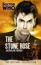 Doctor Who: The Stone Rose: The History Collection by Jacqueline Rayner (Paperback, 2015)