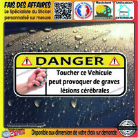 Stickers Autocollant humour DANGER NE PAS TOUCHER auto moto poing decal