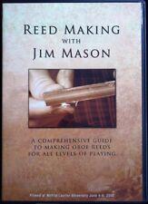 Reed Making with Jim Mason- 2 Dvd Reed Making Guide
