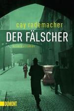 Der Fälscher von Cay Rademacher (2014, Taschenbuch) #4130