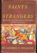 SAINTS AND STRANGERS / PILGRIM FATHERS ,MAYFLOWER 1st ed , 1945