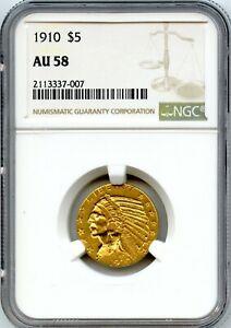1910 $5 Indian Half Eagle Gold Coin NGC AU 58
