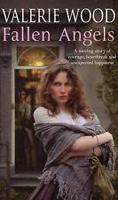 Fallen Angels, By Valerie Wood,in Used but Acceptable condition