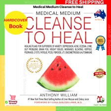 NEW Medical Medium Cleanse To Heal | Anthony William Hardcover Book FREE SHIP AU