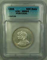 1898 Portugal Silver 500 Reis Coin ICG MS-64 KM#538