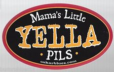 "YELLA MAMA'S LITTLE PILS DECAL STICKER 3"" X 5"" IN SIZE"
