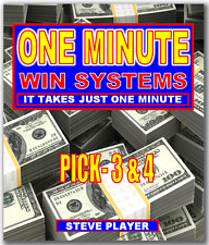 Steve Player's One Minute Win Pick- 3 & 4 Lottery Systems