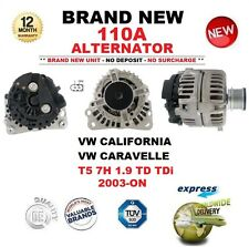 FOR VW CALIFORNIA CARAVELLE T5 7H 1.9 TD TDi 2003-ON BRAND NEW 110A ALTERNATOR