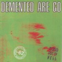 Demented Are Go - Kicked Out Of Hell (NEW CD)