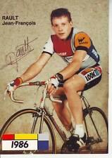 CYCLISME carte cycliste RAULT JEAN FRANCOIS équipe LA VIE CLAIRE 1986 signée