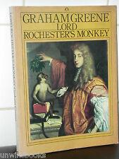 GRAHAM GREENE : Lord Rochester's Monkey JOHN WILMOT King Charles II STUART RAKE
