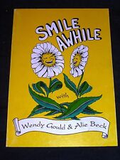 Smile Awhile with Wendy Gould and Alie Beck, poems & illus., Port Noarlunga 1996
