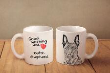 "Hollandse Herdershond - ein Becher ""Good Morning and love"" Subli Dog, CH"