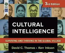 Cultural Intelligence: Living and Working Globally by Thomas, David C.