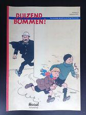 Revue Duizend Bommen N°8 2001 700 ex ETAT NEUF   No Amis de Hergé Tintin Kuifje