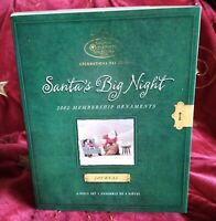 2002 Hallmark Keepsake Collector's Club Membership Ornaments Santa's Big Night