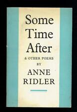 Ridler, Anne; Some Time After & other Poems. Faber 1972 Good